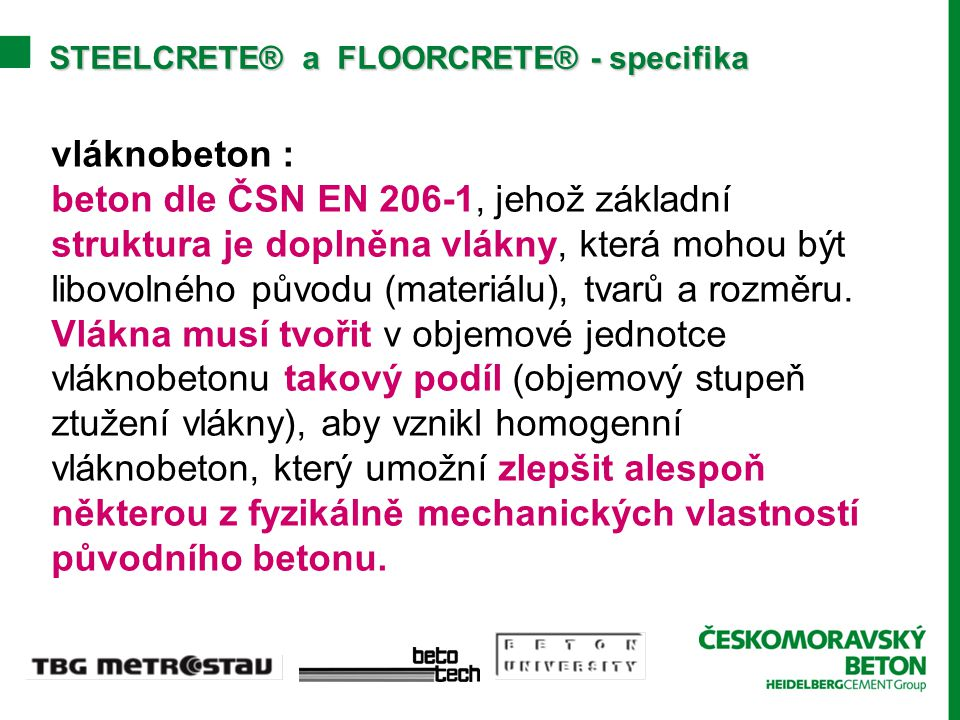STEELCRETE® a FLOORCRETE® - specifika