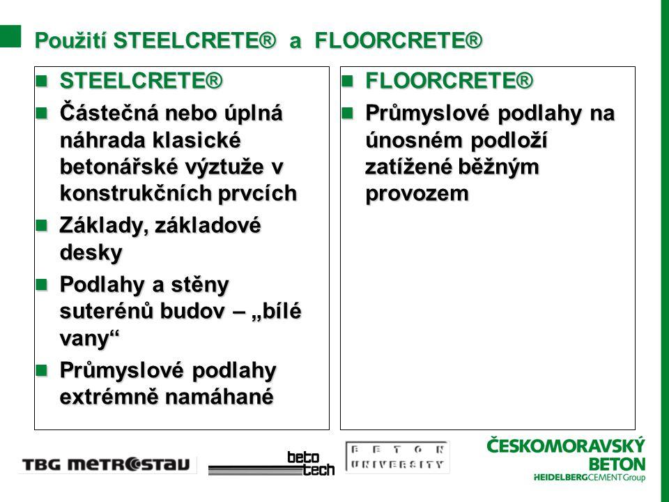 Použití STEELCRETE® a FLOORCRETE®