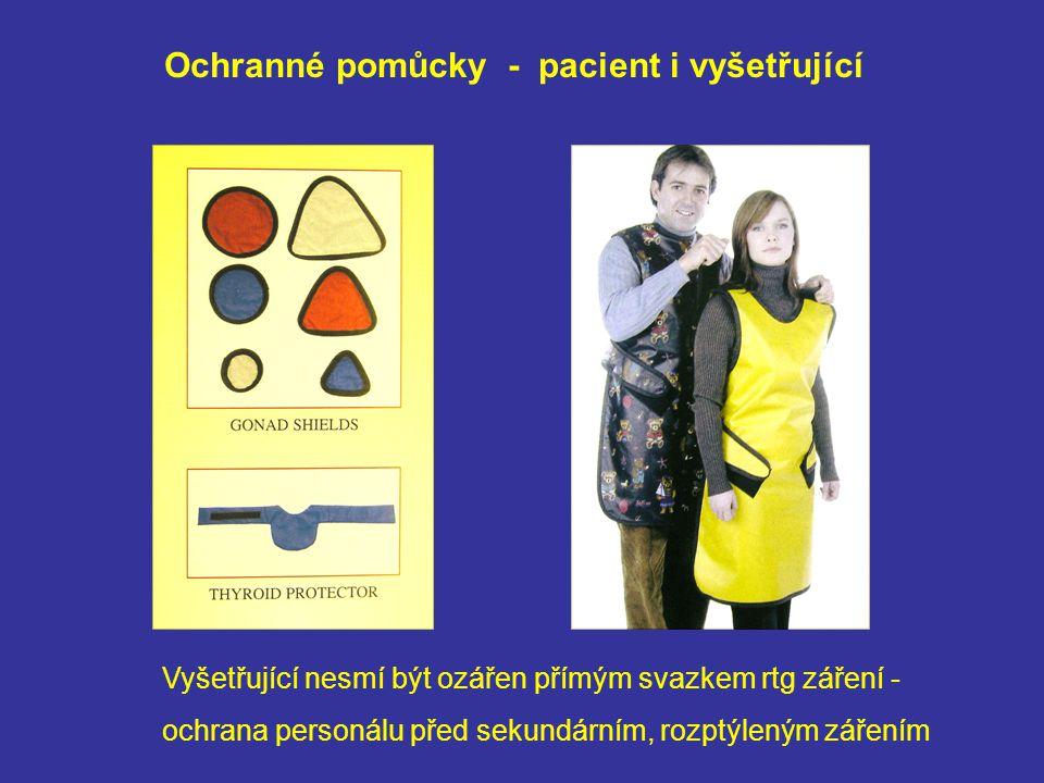 Ochranné pomůcky - pacient i vyšetřující