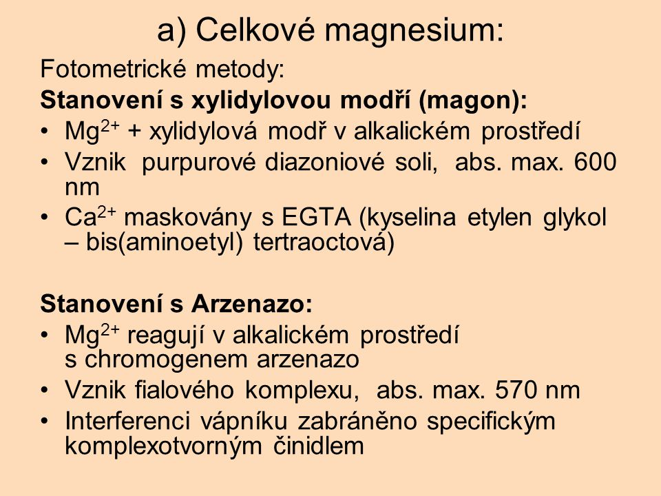 a) Celkové magnesium: Fotometrické metody: