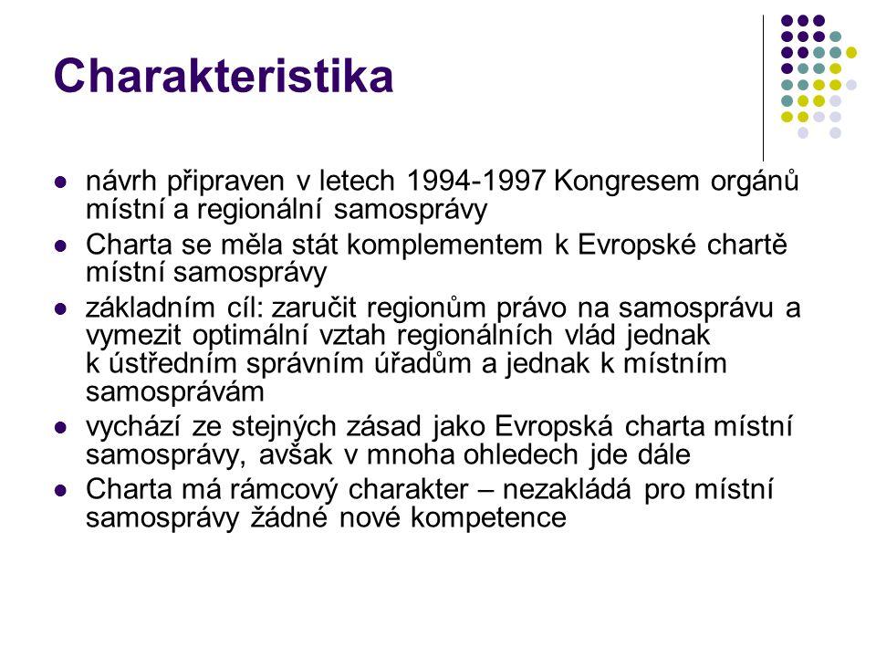 Charakteristika návrh připraven v letech 1994-1997 Kongresem orgánů místní a regionální samosprávy.