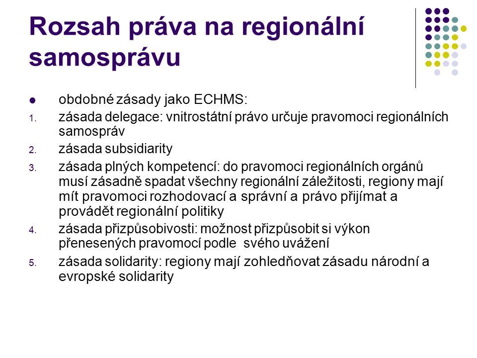 Rozsah práva na regionální samosprávu