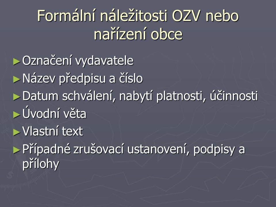 Formální náležitosti OZV nebo nařízení obce