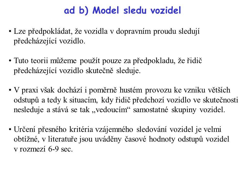 ad b) Model sledu vozidel