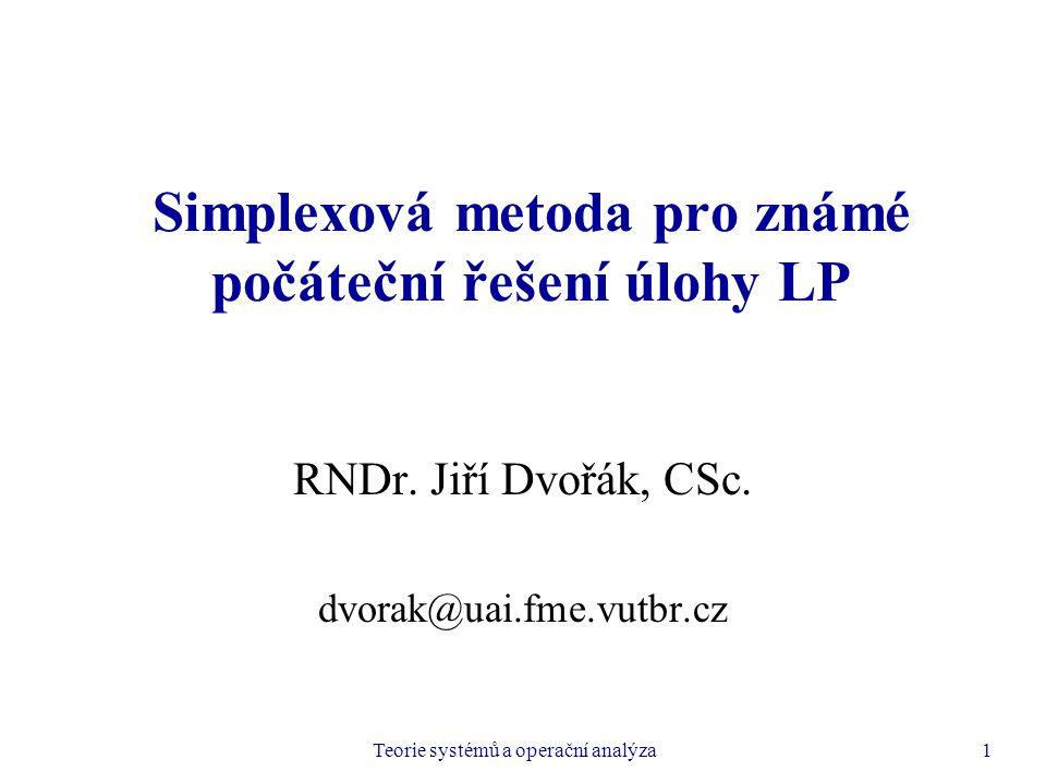 Simplexová metoda pro známé počáteční řešení úlohy LP