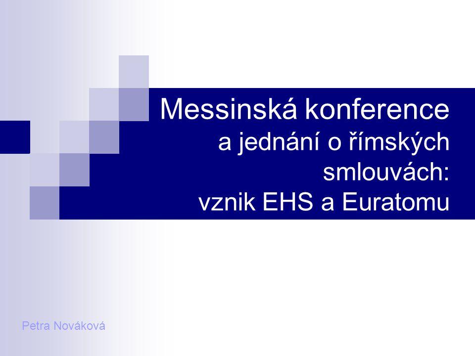 Messinská konference a jednání o římských smlouvách: vznik EHS a Euratomu