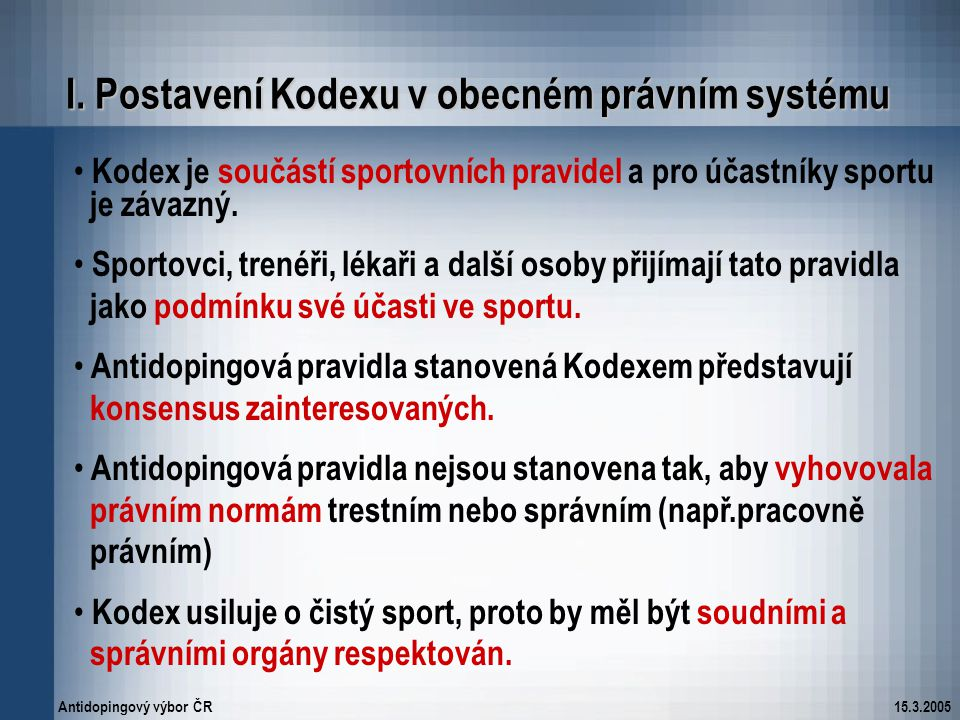 I. Postavení Kodexu v obecném právním systému