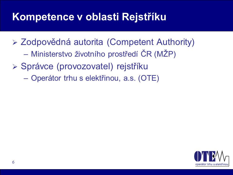 Kompetence v oblasti Rejstříku