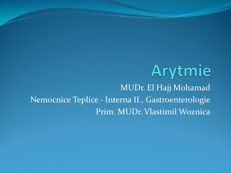 Arytmie MUDr. El Hajj Mohamad