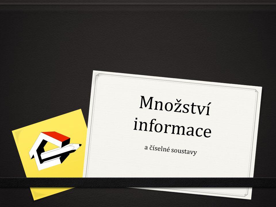 Množství informace a číselné soustavy
