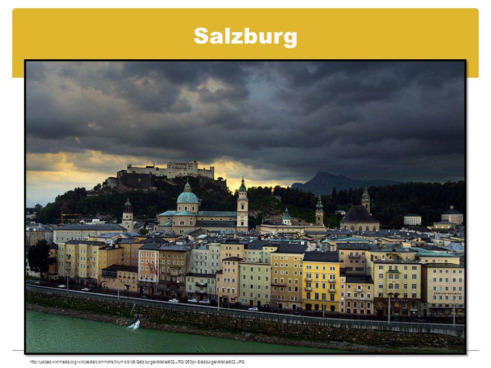 Salzburg http://upload.wikimedia.org/wikipedia/commons/thumb/b/b8/SalzburgerAltstadt02.JPG/250px-SalzburgerAltstadt02.JPG.