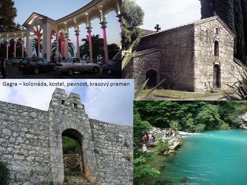 Gagra – kolonáda, kostel, pevnost, krasový pramen