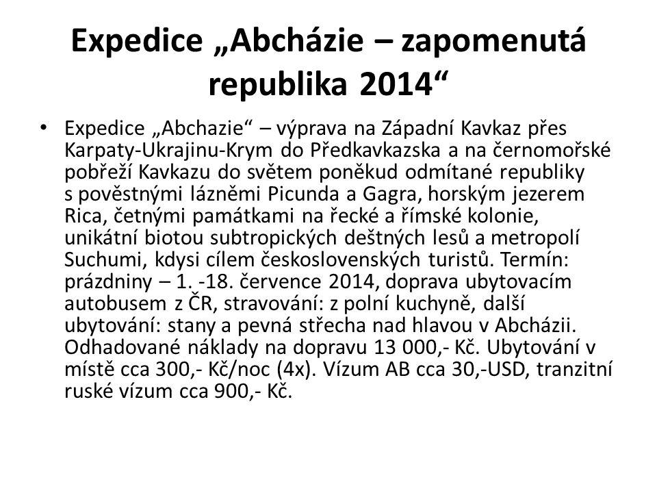 """Expedice """"Abcházie – zapomenutá republika 2014"""