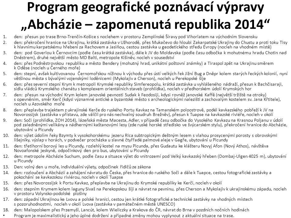 """Program geografické poznávací výpravy """"Abcházie – zapomenutá republika 2014"""