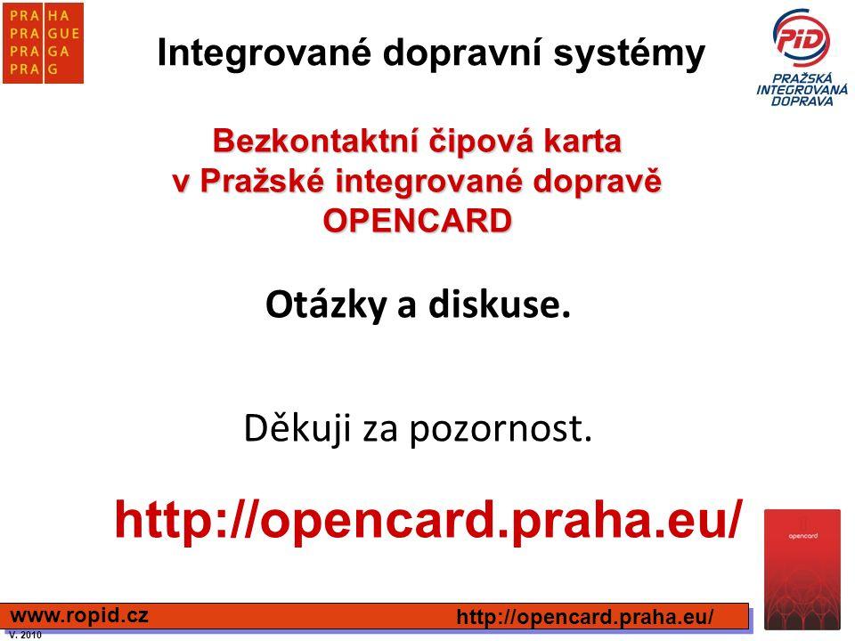 Bezkontaktní čipová karta v Pražské integrované dopravě OPENCARD