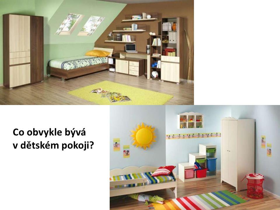 Co obvykle bývá v dětském pokoji