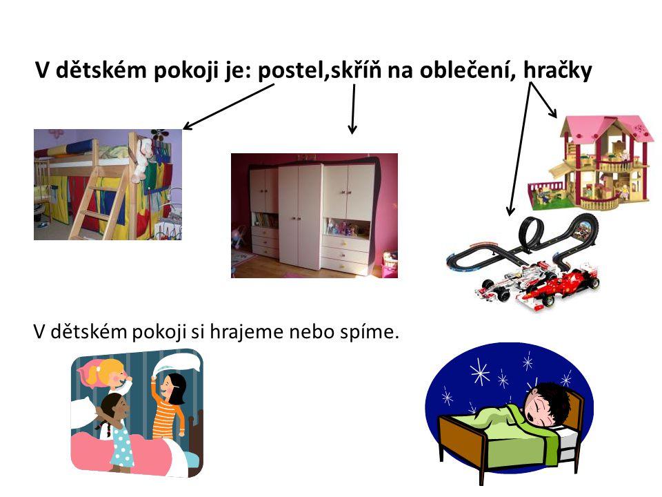 V dětském pokoji je: postel,skříň na oblečení, hračky