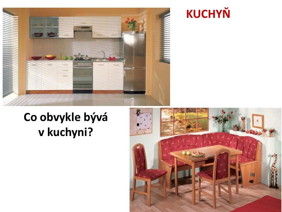 Co obvykle bývá v kuchyni