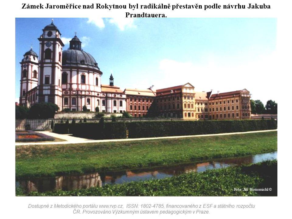 Zámek Jaroměřice nad Rokytnou byl radikálně přestavěn podle návrhu Jakuba Prandtauera.