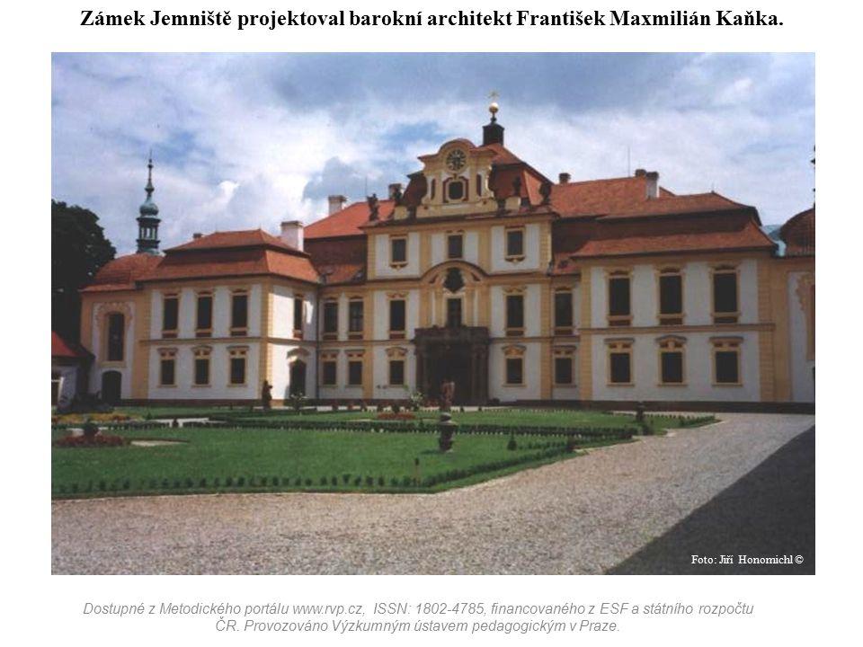 Zámek Jemniště projektoval barokní architekt František Maxmilián Kaňka.