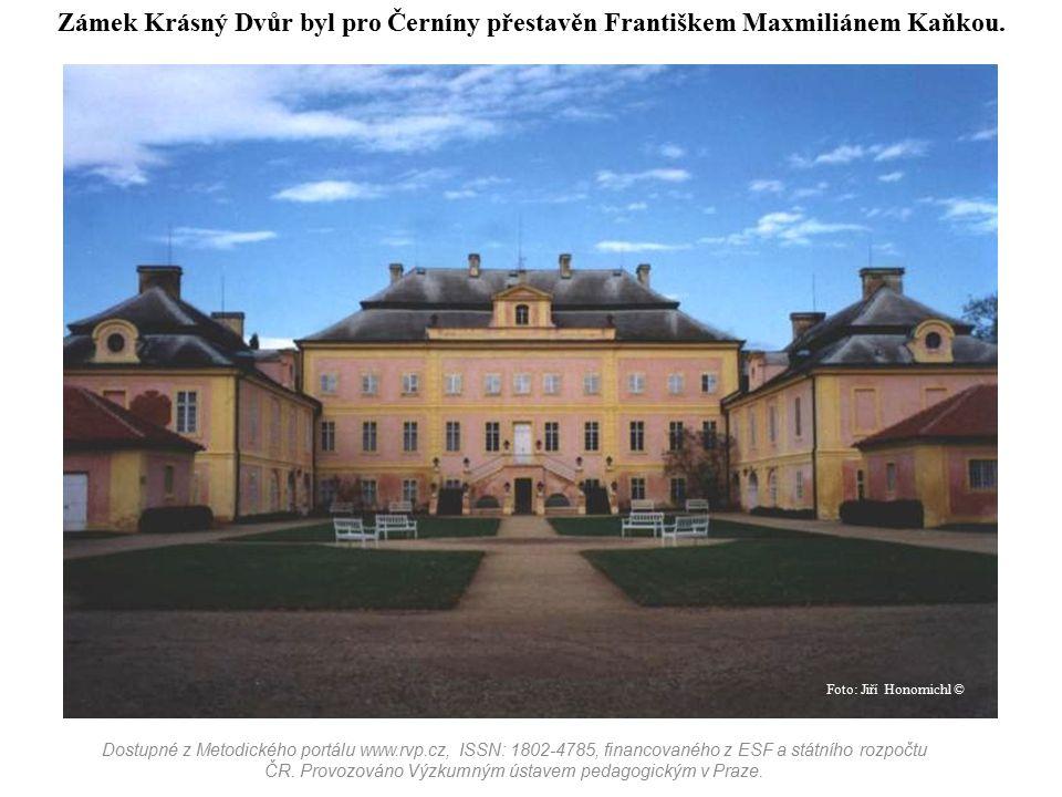 Zámek Krásný Dvůr byl pro Černíny přestavěn Františkem Maxmiliánem Kaňkou.