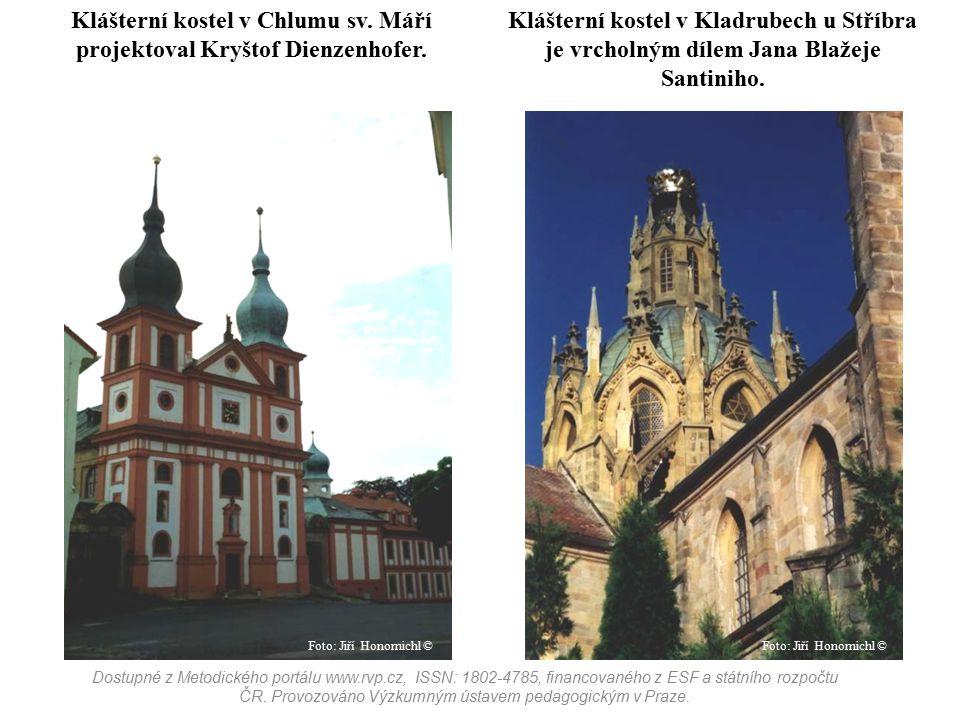 Klášterní kostel v Chlumu sv. Máří projektoval Kryštof Dienzenhofer.