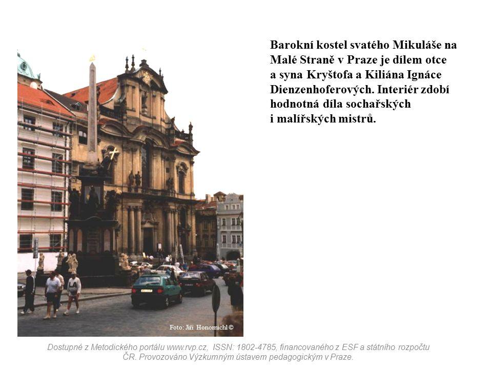 Barokní kostel svatého Mikuláše na Malé Straně v Praze je dílem otce a syna Kryštofa a Kiliána Ignáce Dienzenhoferových. Interiér zdobí hodnotná díla sochařských i malířských mistrů.