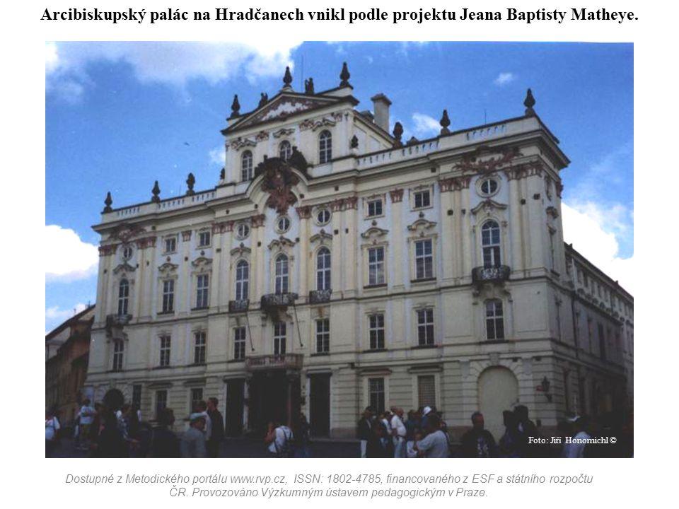 Arcibiskupský palác na Hradčanech vnikl podle projektu Jeana Baptisty Matheye.