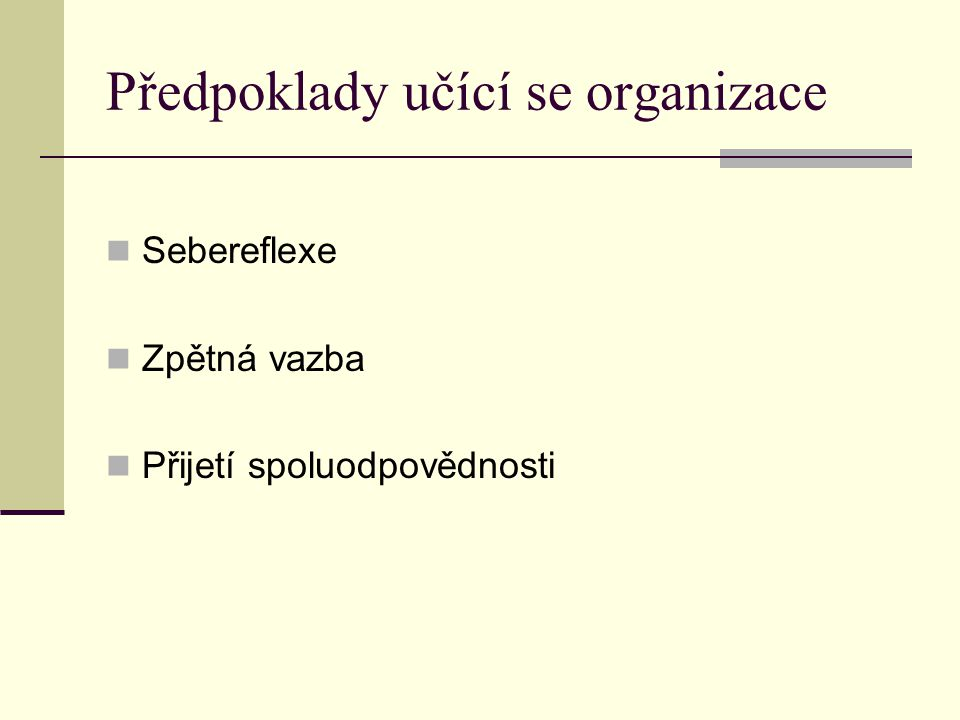 Předpoklady učící se organizace