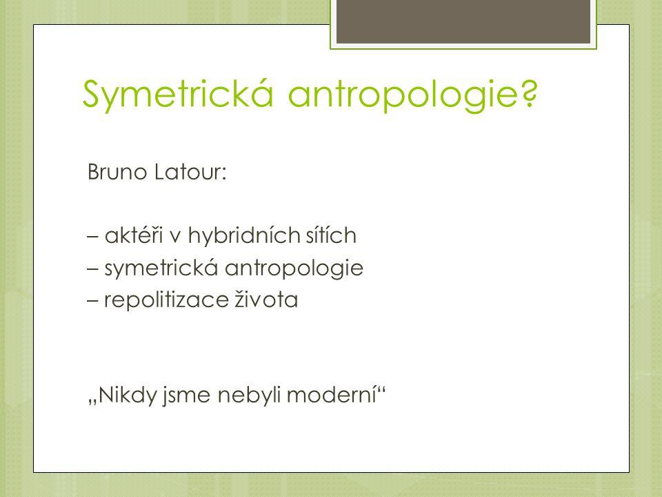 Symetrická antropologie