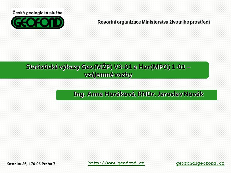 Statistické výkazy Geo(MŽP) V3-01 a Hor(MPO) 1-01 – vzájemné vazby