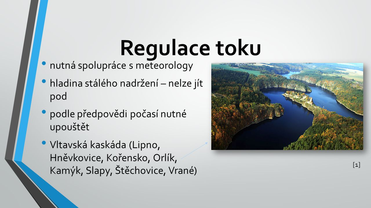Regulace toku nutná spolupráce s meteorology
