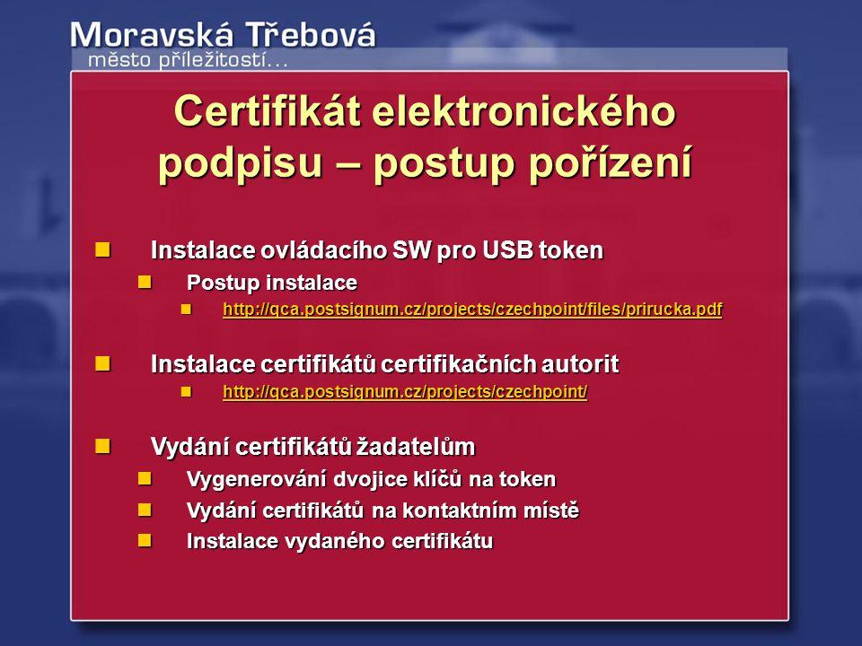 Certifikát elektronického podpisu – postup pořízení