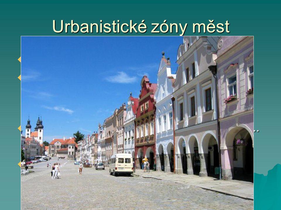 Urbanistické zóny měst