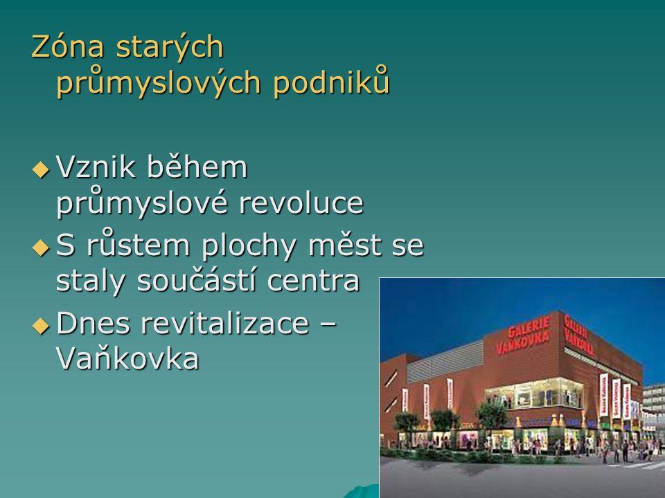 Zóna starých průmyslových podniků