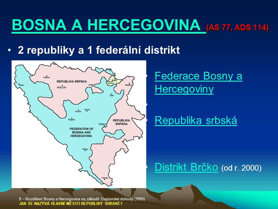BOSNA A HERCEGOVINA (AS 77, ADS 114)