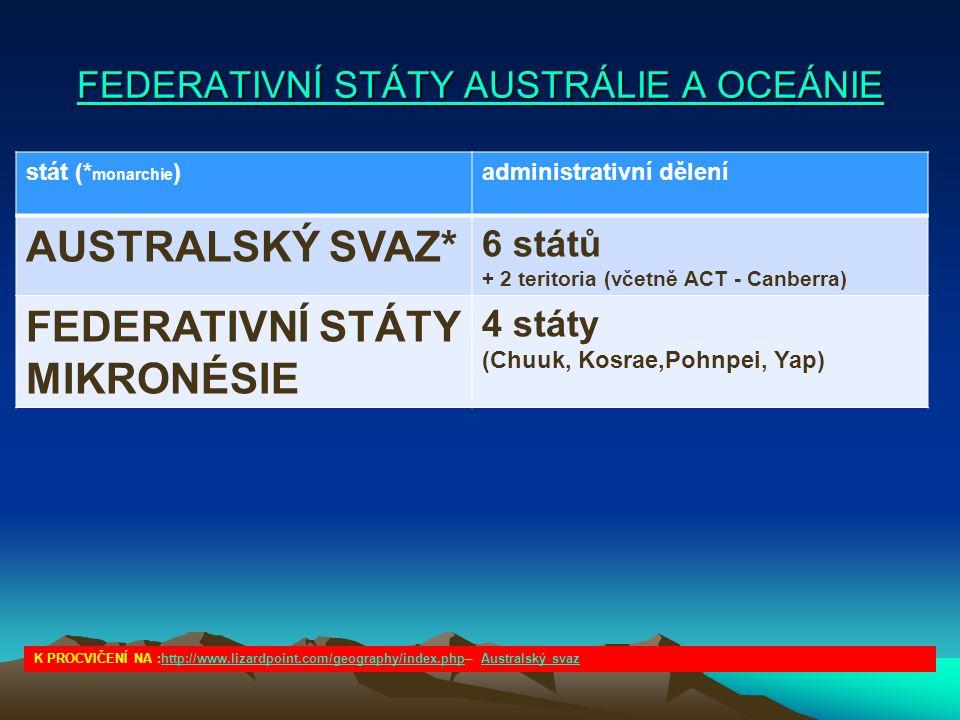 FEDERATIVNÍ STÁTY AUSTRÁLIE A OCEÁNIE