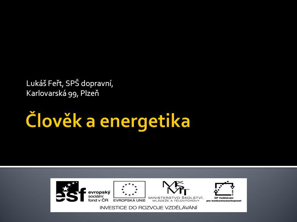 Lukáš Feřt, SPŠ dopravní, Karlovarská 99, Plzeň