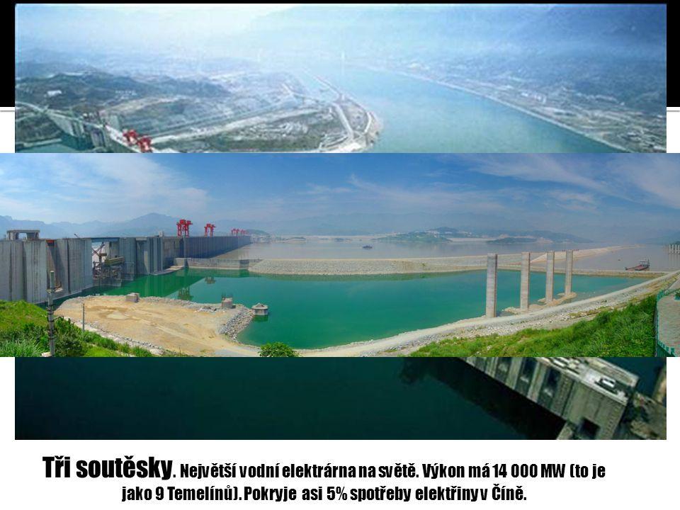 Tři soutěsky. Největší vodní elektrárna na světě