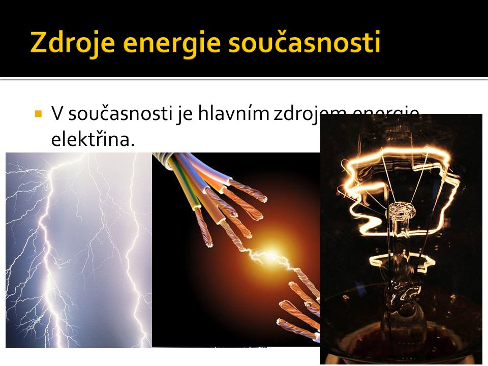 Zdroje energie současnosti