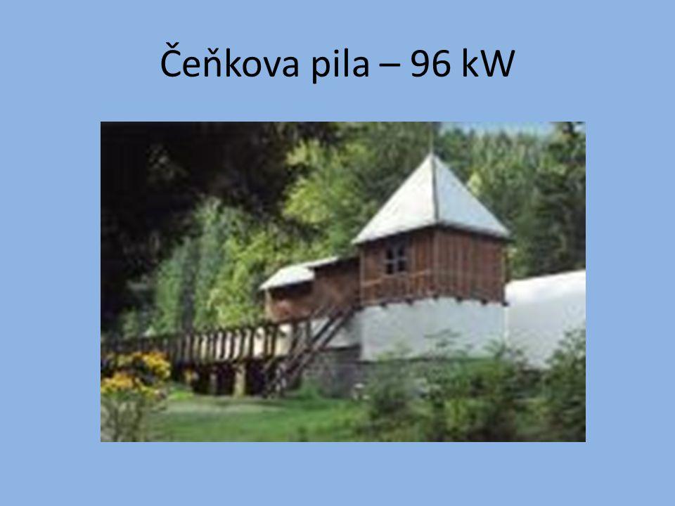 Čeňkova pila – 96 kW