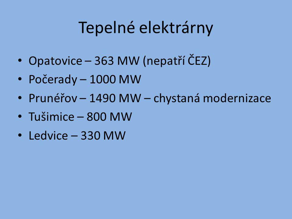 Tepelné elektrárny Opatovice – 363 MW (nepatří ČEZ) Počerady – 1000 MW