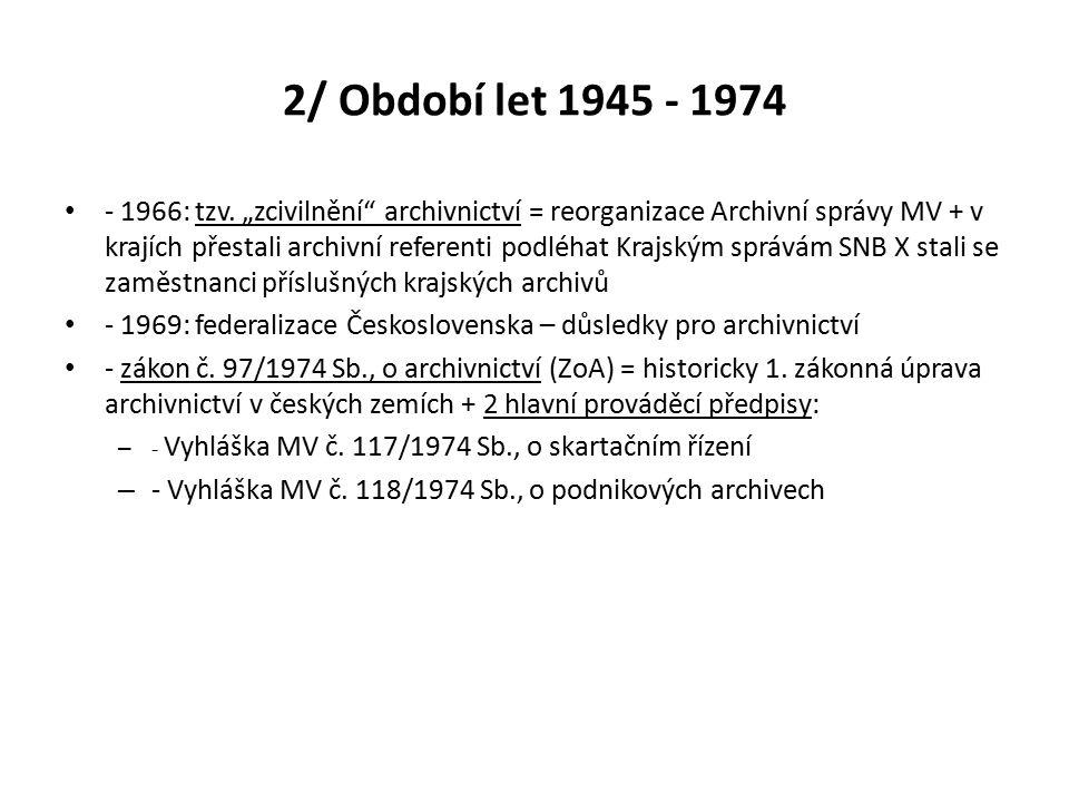 2/ Období let 1945 - 1974