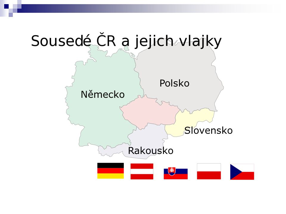 Polsko Německo Slovensko Rakousko