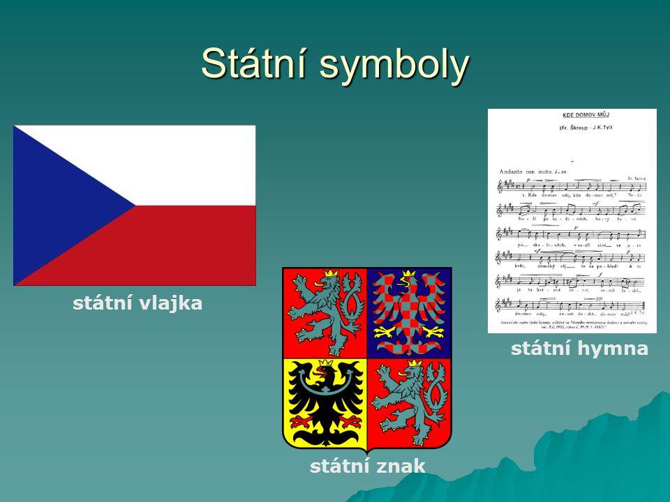 Státní symboly státní vlajka státní hymna státní znak