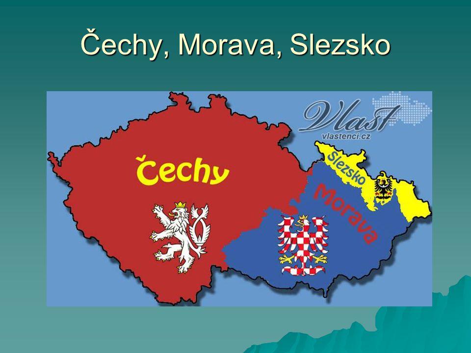 Čechy, Morava, Slezsko