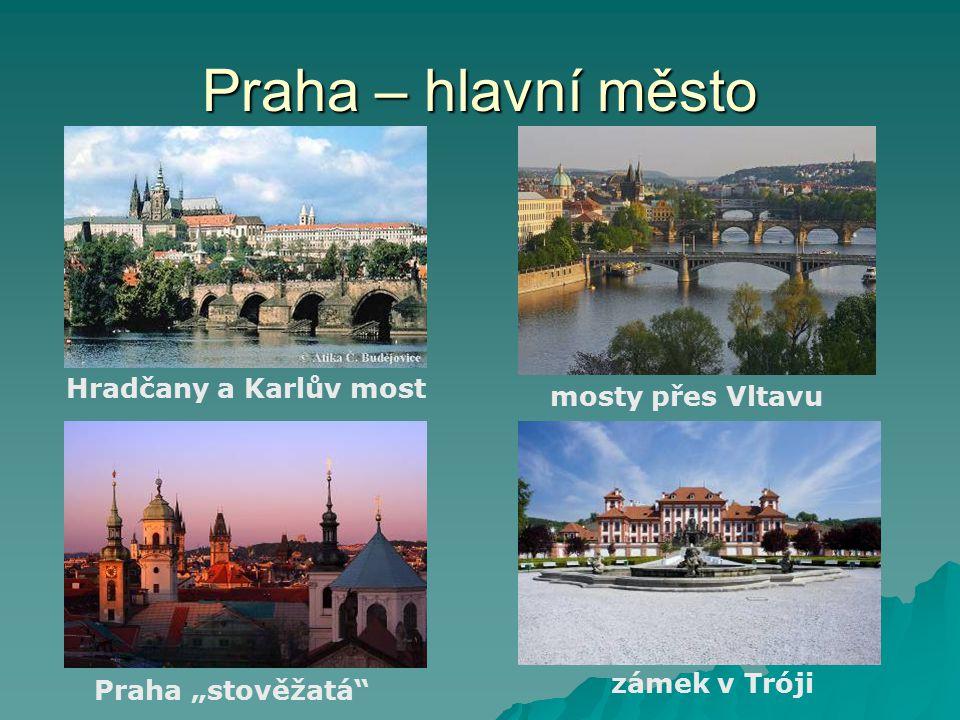 Praha – hlavní město Hradčany a Karlův most mosty přes Vltavu