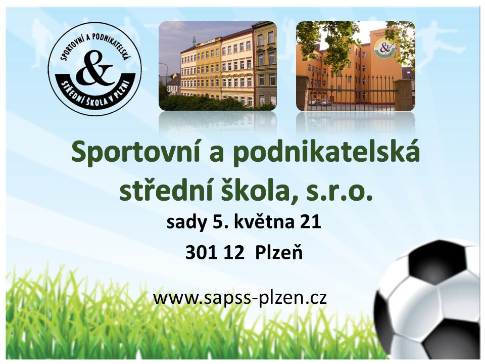 Sportovní a podnikatelská střední škola, s.r.o.