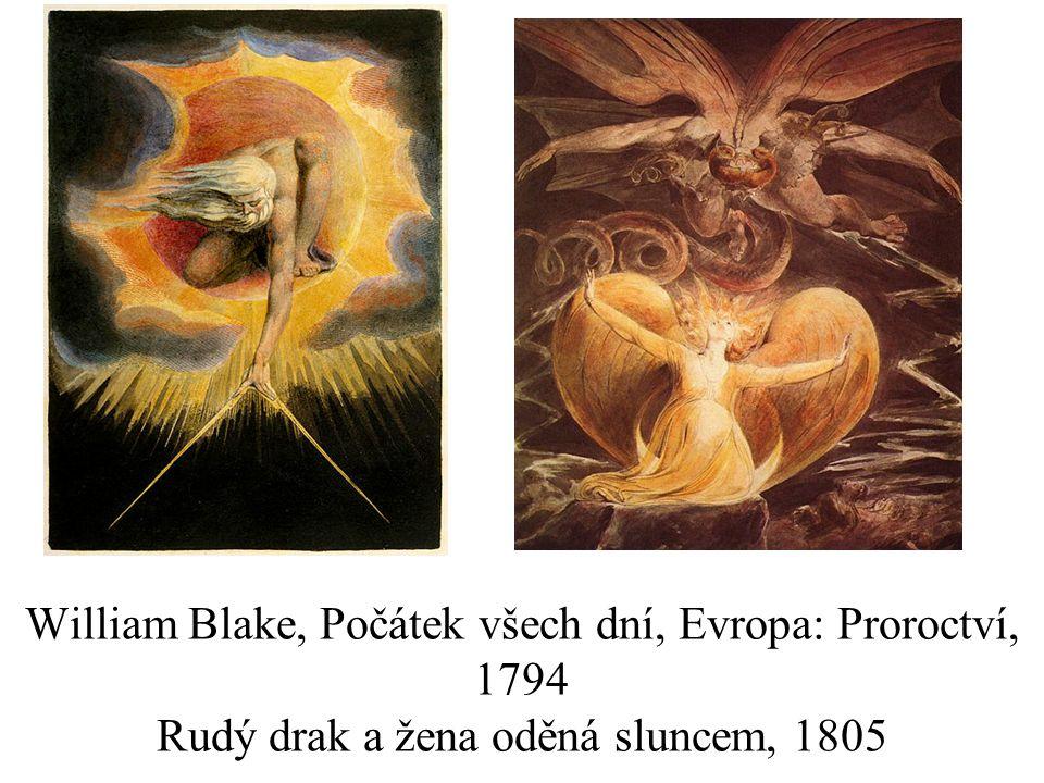 William Blake, Počátek všech dní, Evropa: Proroctví, 1794 Rudý drak a žena oděná sluncem, 1805