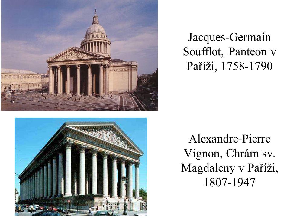 Jacques-Germain Soufflot, Panteon v Paříži, 1758-1790 Alexandre-Pierre Vignon, Chrám sv.